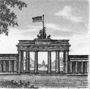 kein Kunstdruck Graphik Kunstverlag Christoph Falk Einfarbige original Radierung Berlin Brandenburger Tor von König als loses Blatt kein Leinwandbild