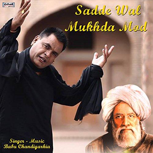 Mod Single (Sadde Wal Mukhda Mod - Single)