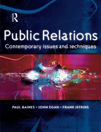 Public Relations: Contemporary Issues and Techniques