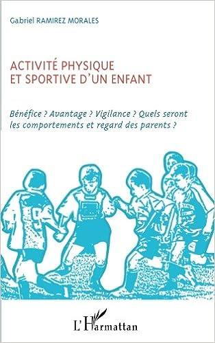 Lire en ligne Activité physique et sportive d'un enfant pdf, epub ebook