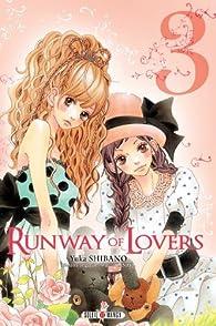 Runway of Lovers, tome 3 par Wataru Tanaka