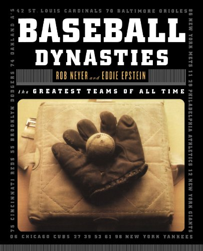 Baseball Dynasties: The Greatest Teams of All ()