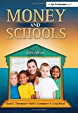 Money and Schools, David C. Thompson and Faith E. Crampton, 159667217X