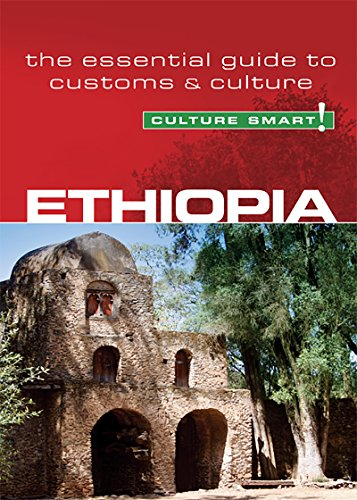 B.O.O.K Ethiopia - Culture Smart!: The Essential Guide to Customs & Culture TXT