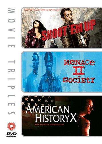 Shoot 'em Up/Menace II Society/American History X [Import anglais]