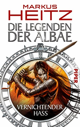 Die Legenden der Albae: Vernichtender Hass (Die Legenden der Albae 2) (German Edition)