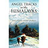 ANGEL TRACKS in the HIMALAYAS