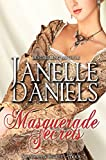 Masquerade Secrets (The Scandals and Secret Series: Book 2) (Scandals & Secrets)