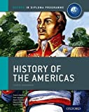 IB History of the Americas: For the IB Diploma Reprint Edition by Leppard, Tom, Berliner, Yvonne, Mamaux, Alexis, Rogers, Mark published by OUP Oxford (2012)