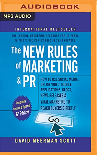 New Rules of Marketing & PR, 6th Edition, ()