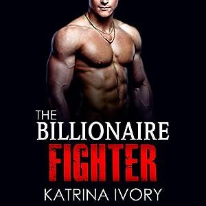 The Billionaire Fighter Audiobook