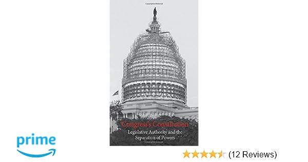 Congress S Constitution Legislative Authority And The