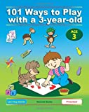 101 Ways to Play with A 3-Year-Old, Dena Angevin and Anne Jackle, 1623210968