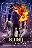 The Air Omen (Hidden Legends: Academy of Magical Creatures Book 4)