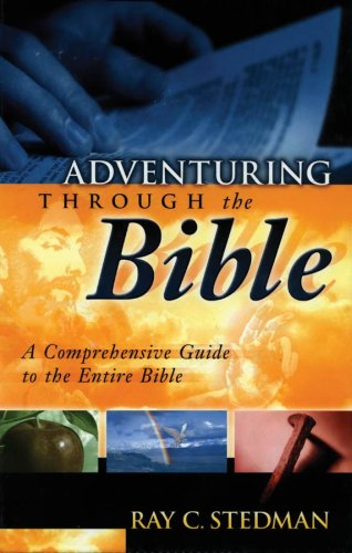 Download Adventuring Through The Bible: A Comprehensive Guide to the Entire Bible pdf epub