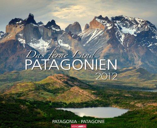 Das ferne Land Patagonien 2012: Travel