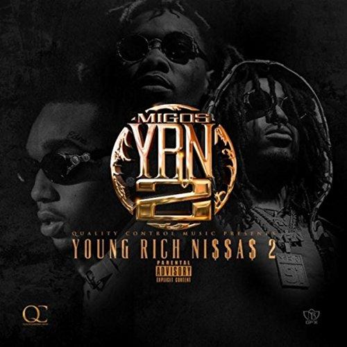 Migos chances [yrn 2 (young rich niggas 2) mixtape download.