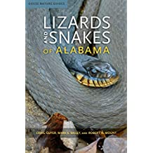 Lizards and Snakes of Alabama (Gosse Nature Guides)