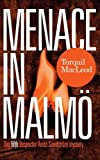 Menace in Malmo: The Fifth Inspector Anita Sundstom Mystery