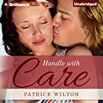 Handle with Care | Patrice Wilton
