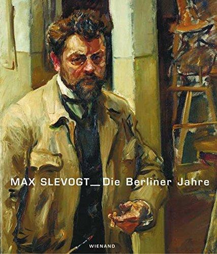 max-slevogt-die-berliner-jahre