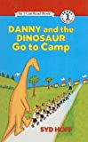 Danny and the Dinosaur Go to Camp, Syd Hoff, 078078054X