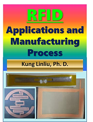 RFID Applications and Manufacturing Process