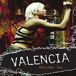 Valencia | Michelle Tea