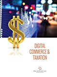 Taxes: Digital Commerce & Taxation in Singapore: For Internet Entrepreneurs Quick Guide to Understanding International Tax
