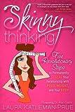 Skinny Thinking, Laura Katleman-Prue, 1600377491