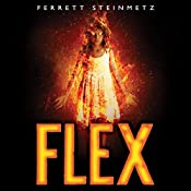 Flex: Mancer Series, Book 1 | Ferrett Steinmetz