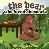The bear who loved chocolate