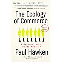 The Ecology of Commerce Revised Edition: A Declaration of Sustainability