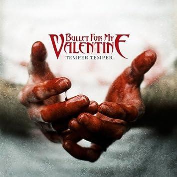 Bullet For My Valentine Temper Temper Music