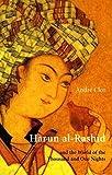 Harun al-Rashid & The World Of 1001 Nights