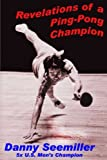 img - for Revelations of a Ping-Pong Champion book / textbook / text book