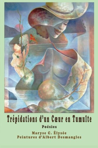 Trepidations d'un Coeur en Tumulte  [Maryse C. Elysee] (Tapa Blanda)