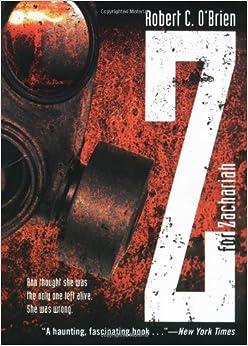Amazon.com: Z for Zachariah (9781416939214): Robert C. O'Brien: Books