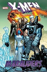 X-Men: Marauders (X-Men (1991-2001) Book 1)