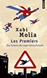 Les premiers - Une histoire des super-héros français