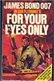 For Your Eyes Only, Ian Fleming, 042506395X