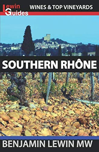 - Southern Rhone (Guides to Wines and Top Vineyards)