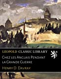 img - for Chez les Anglais Pendant la Grande Guerre (French Edition) book / textbook / text book