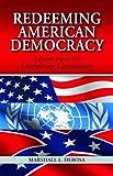 Redeeming American Democracy, Marshall DeRosa, 1589804724
