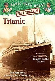 Titanic - Magic Tree House Fact Tracker