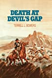 Death at Devil's Gap, Terrell L. Bowers, 1477835962