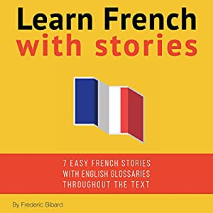 Learn French with Stories Audiobook