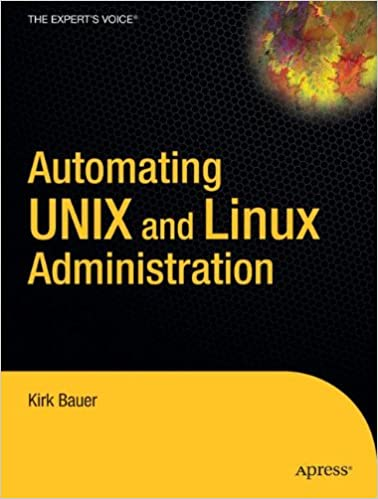 Automating UNIX And Linux Administration (The Expert's Voice) Downloads Torrent