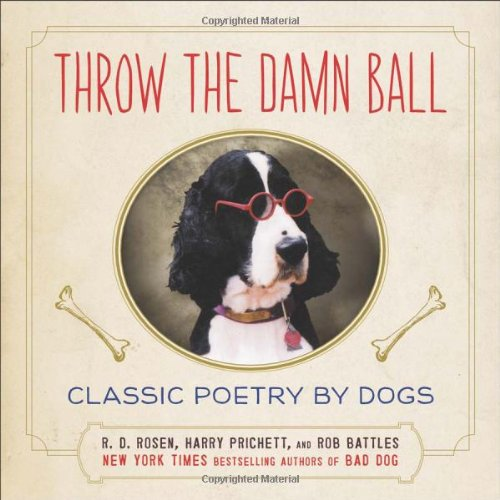 Throw the Damn Ball: Classic Poetry by (Virginia Throw)