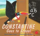 Constantine Goes to School, Nancy Rogers Yaeger, 1405057149